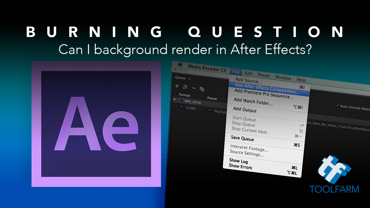 Burning Question: How Can I Background Render in After Effects?