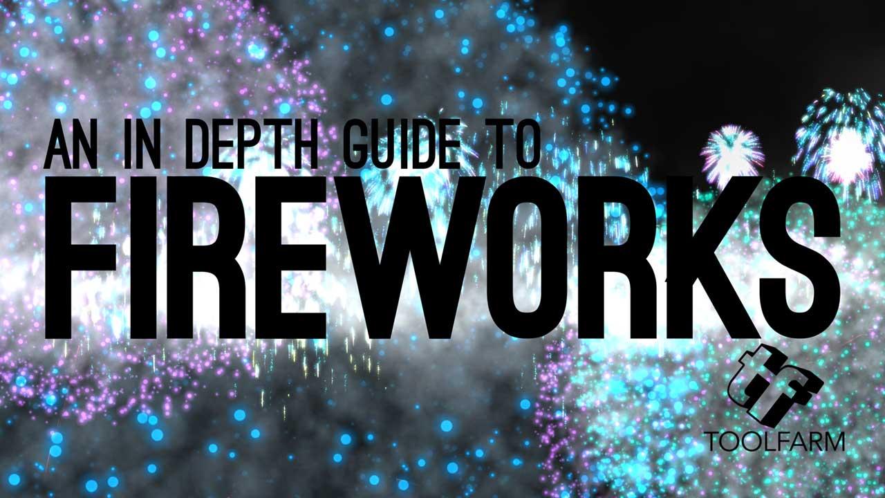 In Depth: Fireworks