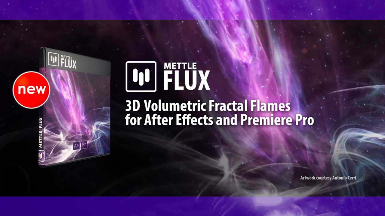 Update: Mettle FLUX updated to v1.1, plus After Effects / Premiere Pro Tutorial
