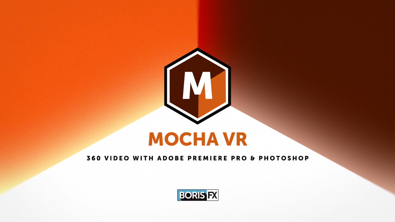 Mocha VR 360 Video: Remove Objects in Premiere Pro with Photoshop & Mocha VR
