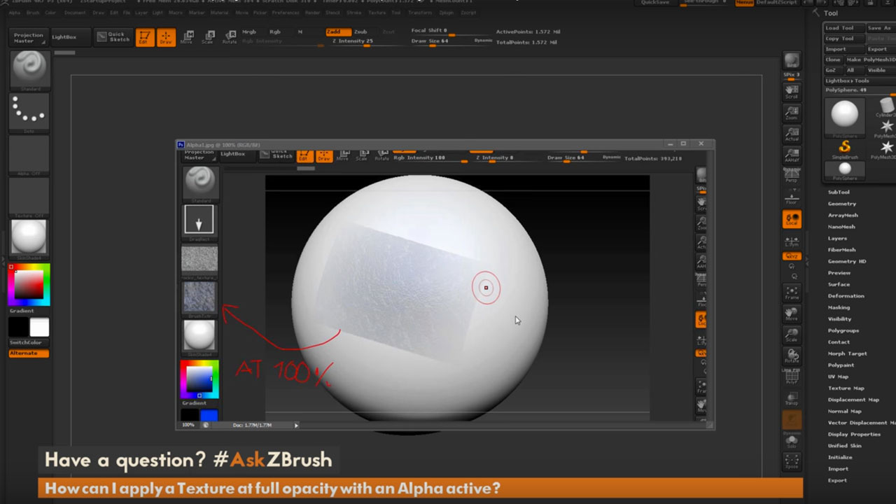 ZBrush: Apply a Texture at full opacity with Alpha active