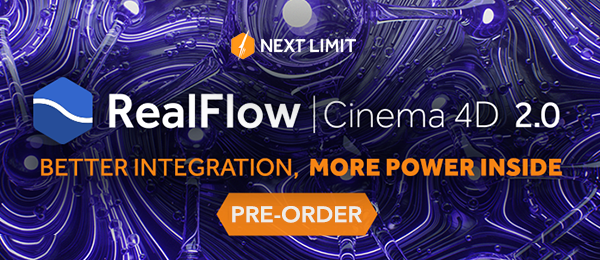 RealFlow for C4D 2 Pre-Orders Available, e-on Software